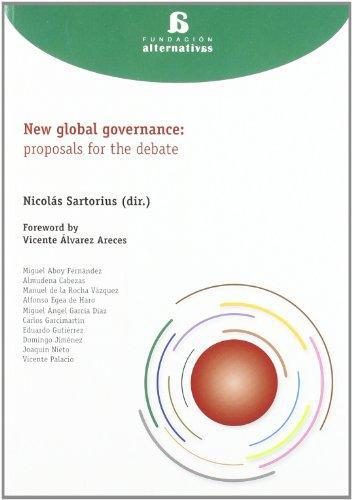 New Global Governance: Proposals For The Debate
