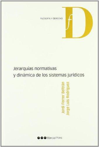 Jerarquias Normativas Y Dinamica De Los Sistemas Juridicos