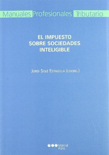 Impuesto Sobre Sociedades Inteligible, El