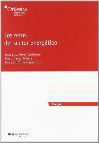 Retos Del Sector Energetico, Los