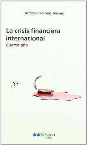 Crisis Financiera Internacional. Cuarto Año, La