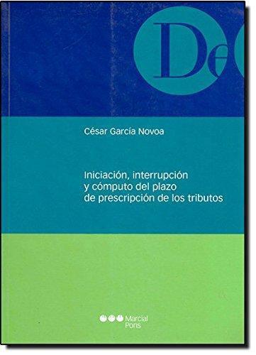 Iniciacion Interrupcion Y Computo Del Plazo De Prescripcion De Los Tributos