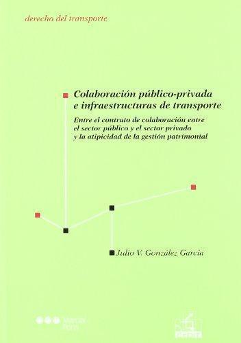 Colaboracion Publico-Privada E Infraestructuras De Transporte