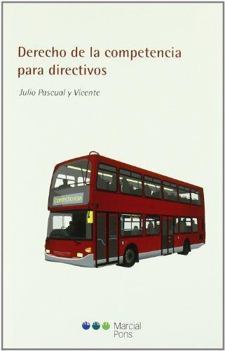 Derecho De La Competencia Para Directivos