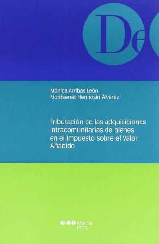 Tributacion De Las Adquisiciones Intracomunitarias De Bienes En El Impuesto Sobre El Valor Añadido