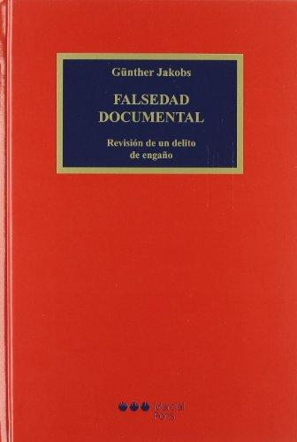 Falsedad Documental Revision De Un Delito De Engaño