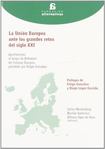 Union Europea Ante Los Grandes Retos Del Siglo Xxi, La