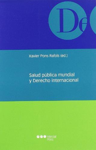 Salud Publica Mundial Y Derecho Internacional