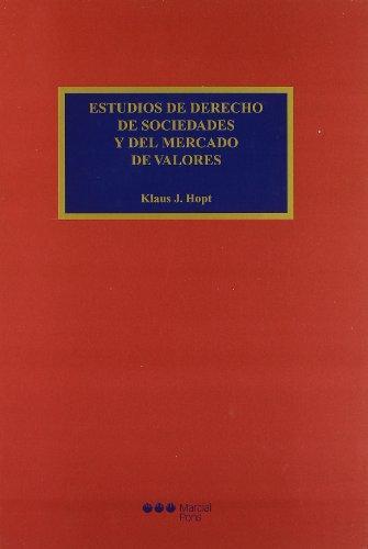 Estudios De Derecho De Sociedades Y Del Mercado De Valores