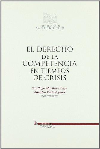 Derecho De La Competencia En Tiempos De Crisis, El
