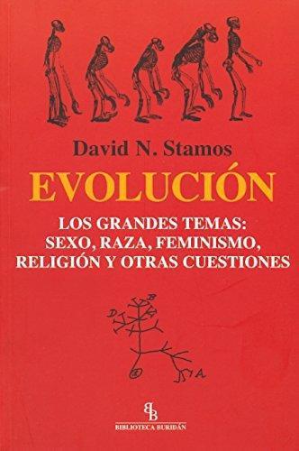 Evolucion Los Grandes Temas: Sexo Raza Feminismo Religion Y Otras Cuestiones