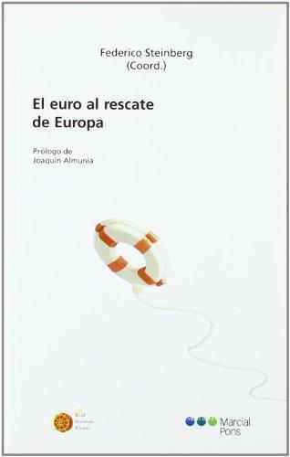 Euro Al Rescate De Europa, El