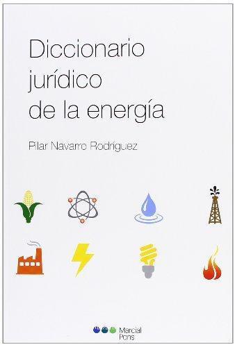 Diccionario Juridico De La Energia