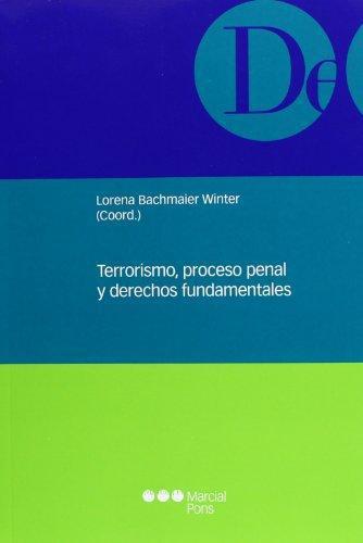 Terrorismo Proceso Penal Y Derechos Fundamentales