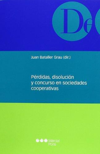 Perdidas Disolucion Y Concurso En Sociedades Cooperativas