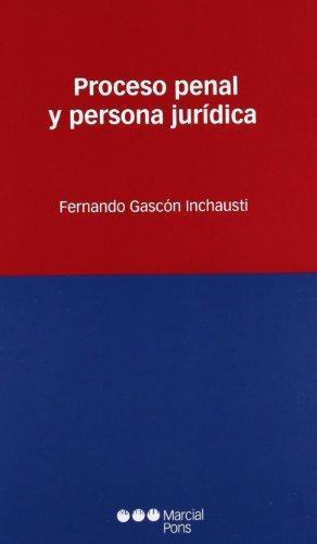 Proceso Penal Y Persona Juridica