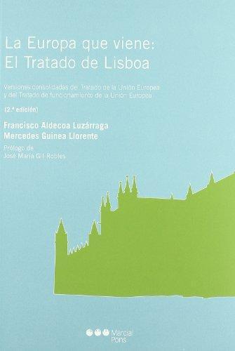 Europa Que Viene: El Tratado De Lisboa, La