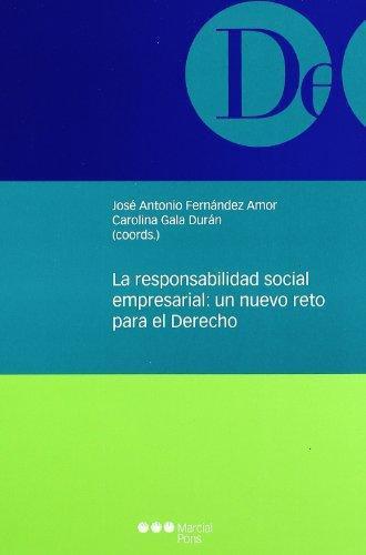 Responsabilidad Social Empresarial: Un Nuevo Reto Para El Derecho, La