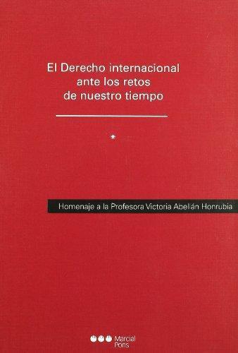 Derecho Internacional (2 Tomos) Ante Los Retos De Nuestro Tiempo, El