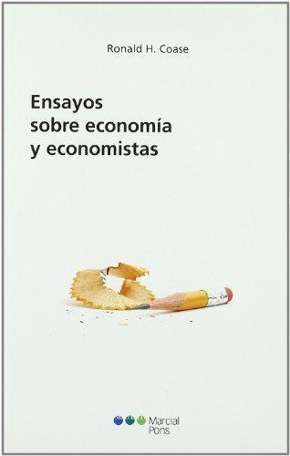 Ensayos Sobre Economia Y Economistas