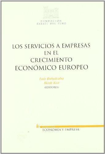 Servicios A Empresas En El Crecimiento Economico Europeo, Los