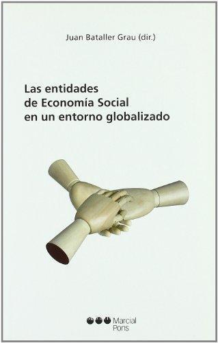 Entidades De Economia Social En Un Entorno Globalizado, Las