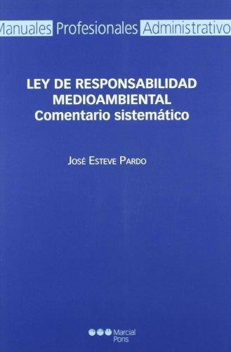 Ley De Responsabilidad Medioambiental. Comentario Sistematico