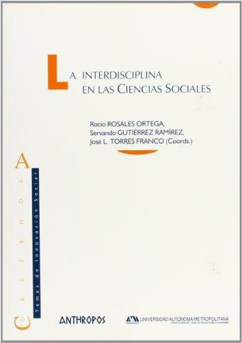Interdisciplina En Las Ciencias Sociales, La