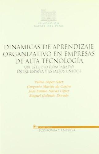 Dinamicas De Aprendizaje Organizativo En Empresas De Alta Tecnologia