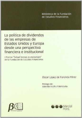 Politica De Dividendos De Las Empresas De Estados Unidos Y Europa Desde Una Perspectiva Financiera E Instituci