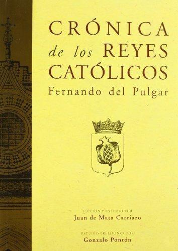 Cronica De Los Reyes Catolicos (2 Vol)