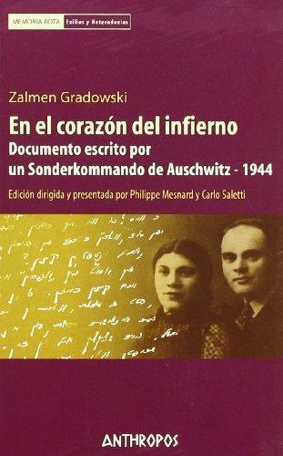 En El Corazon Del Infierno Documento Escrito Por Un Sonderkommando De Auschwitz - 1944