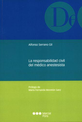 Responsabilidad Civil Del Medico Anestesista, La