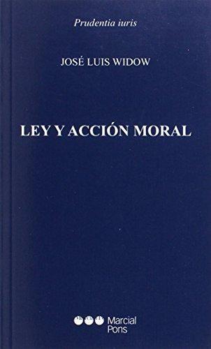 Ley Y Accion Moral