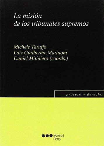 Mision De Los Tribunales Supremos, La