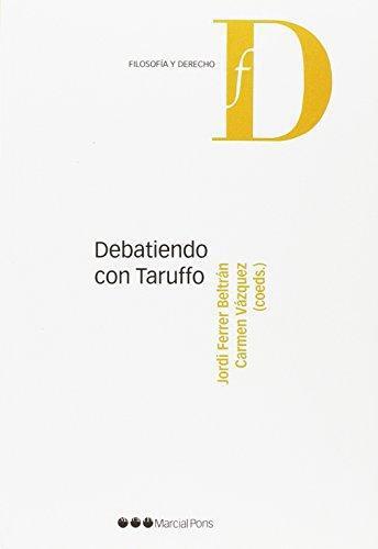 Debatiendo Con Taruffo