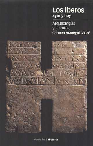Iberos Ayer Y Hoy. Arqueologias Y Culturas, Los