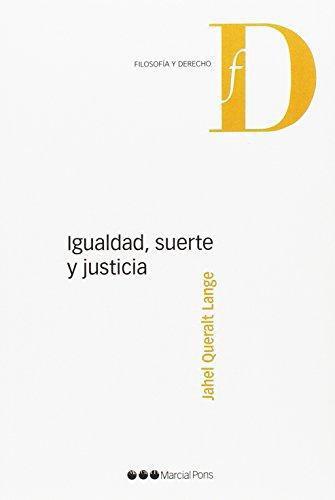 Igualdad Suerte Y Justicia