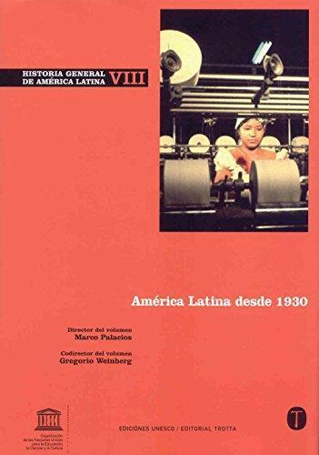 Historia General (Vol.Viii) De America Latina: America Latina Desde 1930