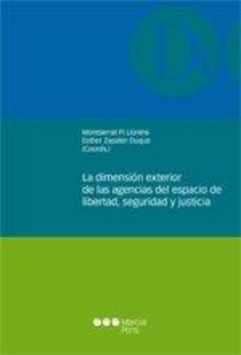 Dimension Exterior De Las Agencias Del Espacio De Libertad Seguridad Y Justicia, La