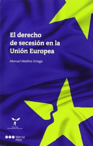 Derecho De Secesion En La Union Europea