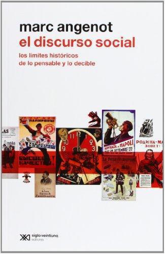 Discurso Social Los Limites Historicos De Lo Pensable Y Lo Decible, El