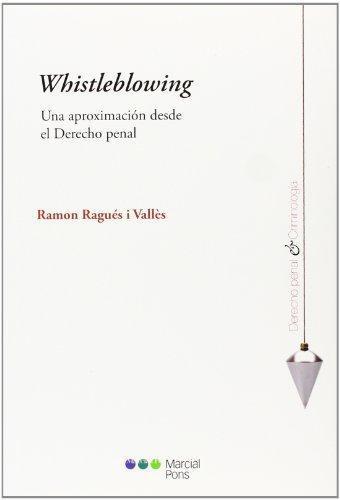 Whistleblowing Una Aproximacion Desde El Derecho Penal
