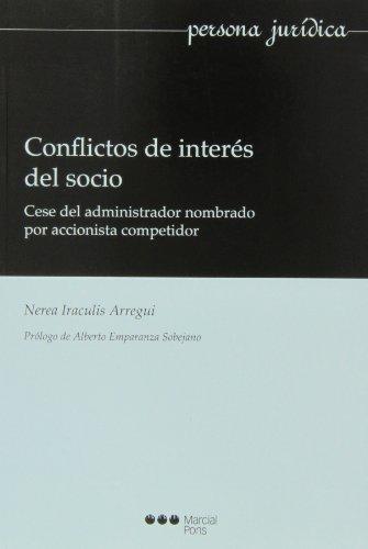 Conflictos De Interes Del Socio. Cese Del Administrador Nombrado Por Accionista Competidor