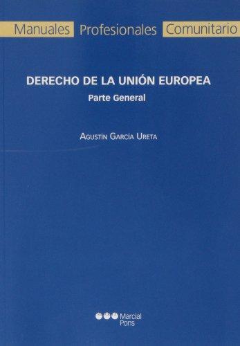 Derecho De La Union Europea Parte General