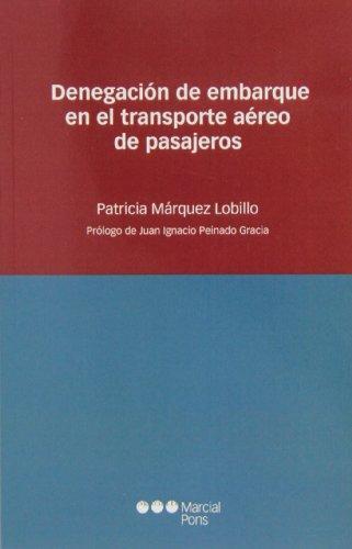 Denegacion De Embarque En El Transporte Aereo De Pasajeros