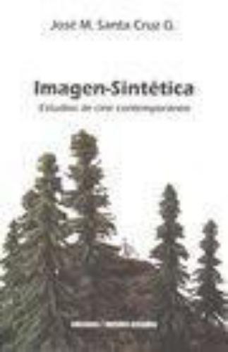 Imagen Sintetica. Estudios De Cine Contemporaneo