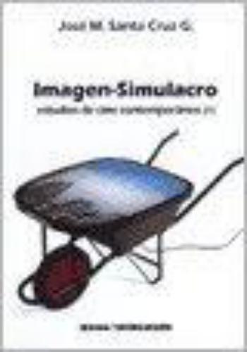 Imagen Simulacro. Estudios De Cine Contemporaneo