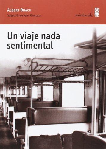 Un Viaje Nada Sentimental