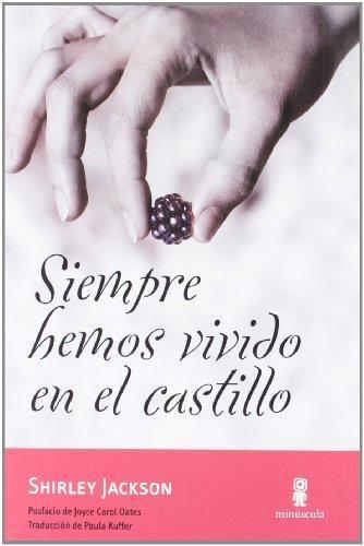 Siempre Hemos Vivido En El Castillo